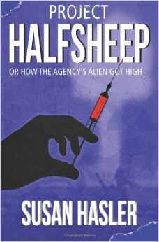 Project HALFSHEEP: Or How the Agency's Alien Got High