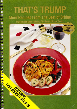 That's Trump: More Recipes from the Best of Bridge
