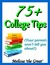 75+ College Tips