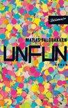 Unfun: Skandinavische Misanthropie 3