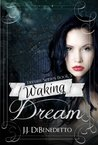 Waking Dream (Dream, #5)