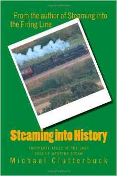 steaming-into-history-footplate-history-of-the-last-days-of-western-steam