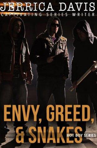 Envy, Greed, & Snakes (Hot Boy Series)