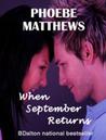When September Returns