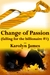Change of Passion (Falling ...