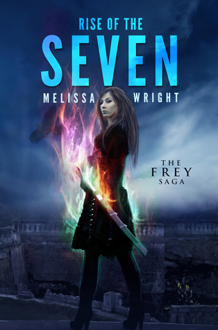 Rise of the Seven (The Frey Saga, #3)