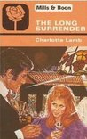 The Long Surrender by Charlotte Lamb