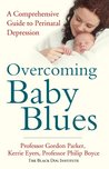 Overcoming Baby Blues: A comprehensive guide to perinatal depression