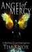 Angel of Mercy by Tim  Knox