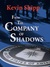 From the Company of Shadows.  Including excerpts from In From the Cold. CIA Secrecy and Operations.