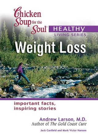 Weight Loss (Chicken Soup for the Soul Healthy Living Series)