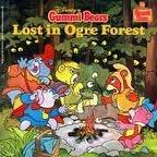 Lost in Ogre Forest (Disney's Gummi Bear Story Book)