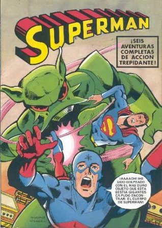 Superman: ¡Seis aventuras de acción trepidante!