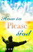 How To Please God