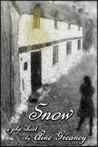 Snow by Áine Greaney