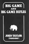Big Game and Big Game Rifles