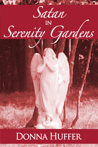 Satan in Serenity Gardens