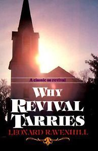 Why Revival Tarries: A Classic on Revival (ePUB)