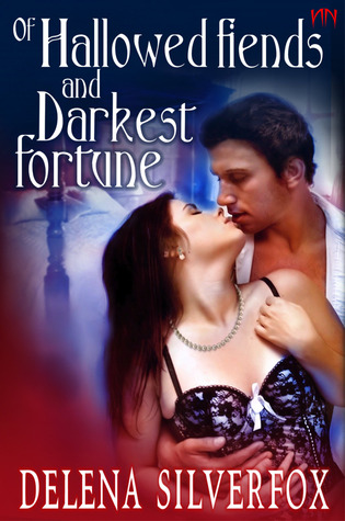 Of Hallowed Fiends And Darkest Fortune