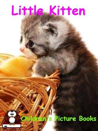 Children's Picture Books : Little Kitten