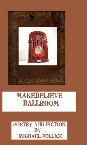 Makebelieve Ballroom