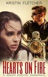 Hearts on Fire: A Biker Erotic Romance