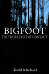 Bigfoot: The Four Levels of Contact
