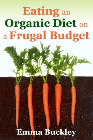 Eating an Organic Diet on a Frugal Budget