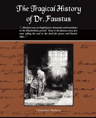 selling his soul to make a point in dr faustus by christopher marlowe