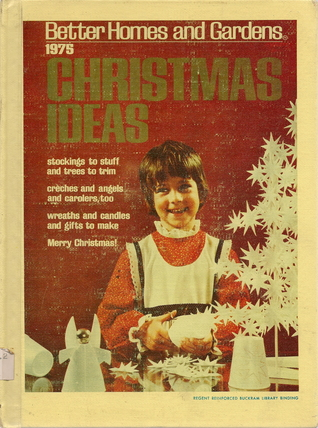 Better Homes and Gardens Christmas Ideas 1975