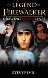Drawing Bloodlines (The Legend of the Firewalker, #2)