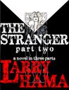 The Stranger: Part Two