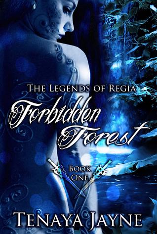 Forbidden Forest(The Legends of Regia 1)