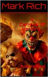 Carnival Of Horrors    by Mark Rich