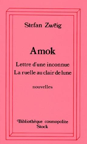 Amok / Lettre d'une inconnue / La ruelle au clair de lune