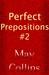 Perfect Prepositions #2