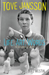Tove Jansson: Life, Art, Words: The Authorised Biography