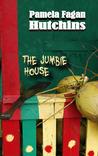 The Jumbie House by Pamela Fagan Hutchins