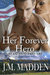 Her Forever Hero (Lost and Found, #3.5)