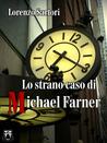 Lo strano caso di Michael Farner by Lorenzo Sartori