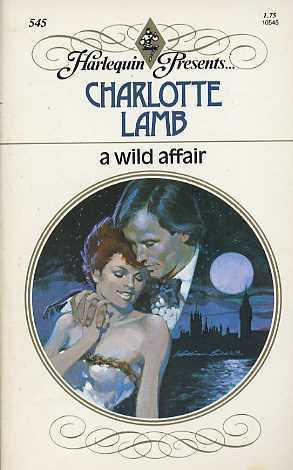 A Wild Affair by Charlotte Lamb