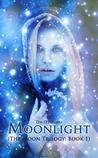 Moonlight (The Moon Trilogy, #1)