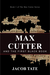 Max Cutter and The First Black Book by Jacob Tate