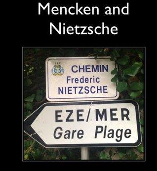 Mencken and Nietzsche (Baltimore Authors)