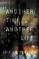 Another Time, Another Life (Fall of the Welfare State, #2)