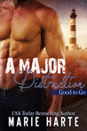 A Major Distraction (Good to Go, #3)