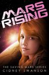 Mars Rising (Saving Mars #6)