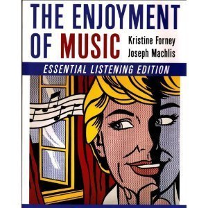 Enjoyment of Music: Essential Listening Edition