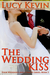 The Wedding Kiss by Lucy Kevin
