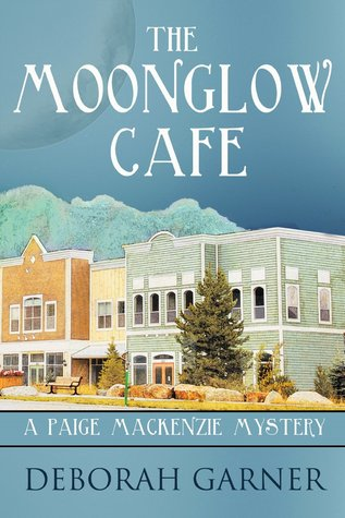 The Moonglow Cafe (Paige MacKenzie Myste...